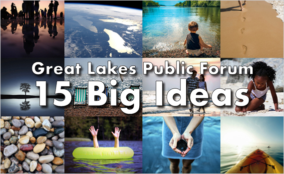 Great Lakes Public Forum 15 Big Ideas
